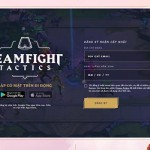 Hướng Dẫn Tải Và Chơi ĐTCL Mobile TFT - Teamfight Tactics: League of Legends Strategy Game