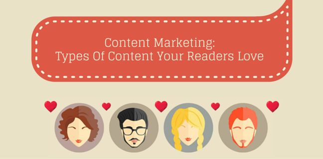 Types-Of-Content-That-Your-Readers-Love